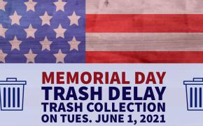 Memorial Day 2021 Rubbish Schedule